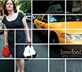 Lovefool by Amy Cervini (2009-11-03)