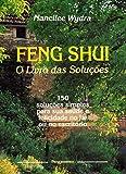 capa de Feng Shui - O Livro das Soluções: 150 Lições Simples Para Sua Saúde e Felicidade no Lar ou No Escritório