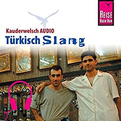 Türkisch Slang (Reise Know-How Kauderwelsch AUDIO)