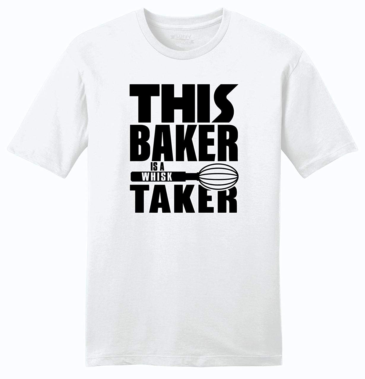Comical Shirt Mens This Baker is A Whisk Taker Soft Tee