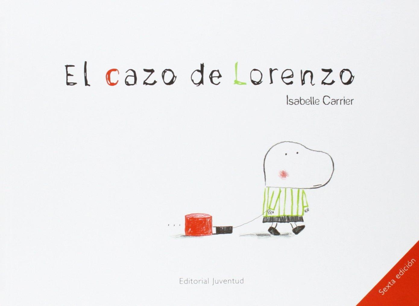 El cazo de lorenzo albumes ilustrados amazon es isabelle carrier libros