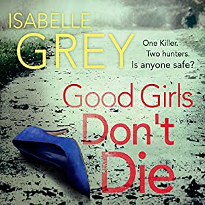 Good Girls Don't Die Hörbuch