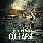 Omega Plague: Collapse   P.R. Principe