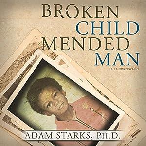Broken Child Mended Man Audiobook