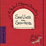 Shelled and Shucked: The Rachael O'Brien Chronicles, Book 3 | Paisley Ray