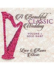 A Beautiful Classic Wedding, Vol. 1: Solo Harp