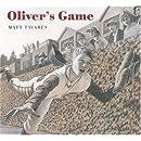 Oliver's Game (Tavares baseball books)