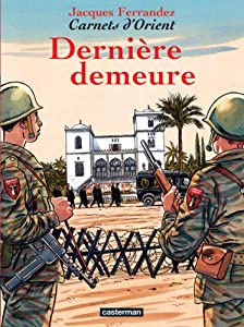 """Afficher """"Carnets d'Orient n° 9 Dernière demeure"""""""