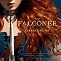 The Falconer Audiobook by Elizabeth May Narrated by Susan Duerden