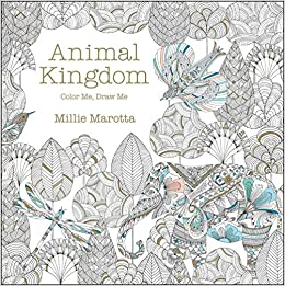 Buy Animal Kingdom Color Me Draw Millie Marotta Adult Coloring Book Online At Low Prices In India