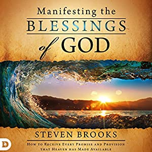 Manifesting the Blessings of God Audiobook