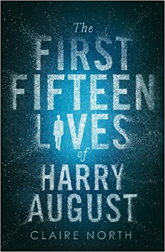 The First Fifteen Lives of Harry August: North, Claire: 0884264542922:  Amazon.com: Books