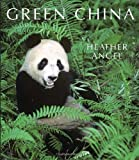 Green China, Heather Angel, 1905299648