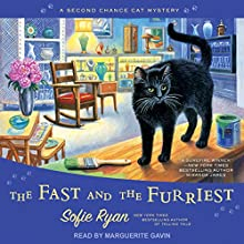 The Fast and the Furriest: Second Chance Cat Mystery Series, Book 5 Audiobook by Sofie Ryan Narrated by Marguerite Gavin