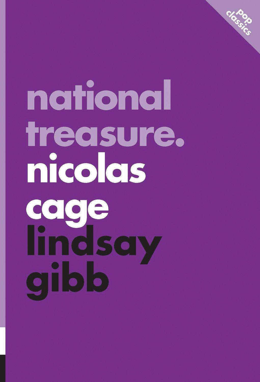 National Treasure: Nicolas Cage (Pop Classics): Lindsay Gibb:  9781770412361: Amazon.com: Books
