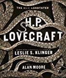 The New Annotated H. P. Lovecraft, H. P. Lovecraft, 0871404532