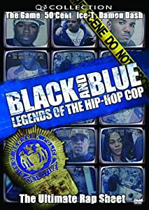Black and Blue: Legends of Hip Hop