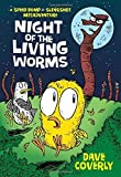 Night of the Living Worms: A Speed Bump and Slingshot Misadventure (A Speed Bump & Slingshot Misadventure) by Dave Coverly (2015-10-20)
