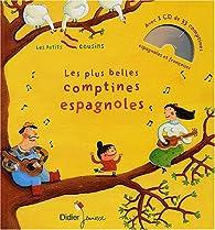 Les plus belles comptines espagnoles. Avec CD audio par Claire Abbis-Chacé