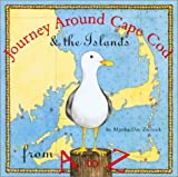 Journey Around Cape Cod From A to Z (Journeys)