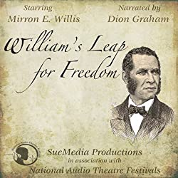 William's Leap for Freedom (Dramatized)