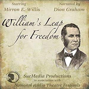 William's Leap for Freedom (Dramatized) Performance