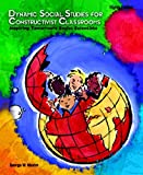 Dynamic Social Studies for Constructivist Classrooms (8th Edition)