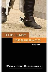 The Last Desperado Paperback