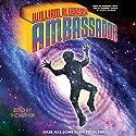 Ambassador Audiobook by William Alexander Narrated by William Alexander