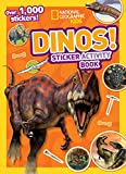 National Geographic Kids Dinos Sticker Activity Book: Over 1,000 Stickers! (NG Sticker Activity...