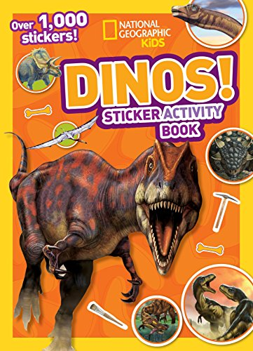 National Geographic Kids Dinos Sticker Activity Book: Over 1,000 Stickers! (NG Sticker Activity Books) -