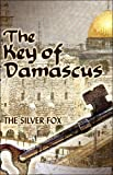 The Key of Damascus, The Silver Fox, 1424112818
