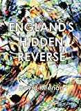 #7: England's Hidden Reverse: A Secret History of The Esoteric Underground