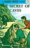 img - for The Secret of the Caves (Hardy Boys, Book 7) book / textbook / text book