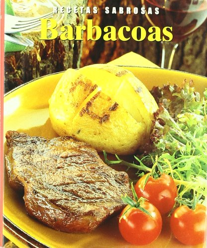 Recetas Sabrosas: Barbacoas: BELLEFONTAINE JACQUELINE: 9781405425537: Amazon.com: Books