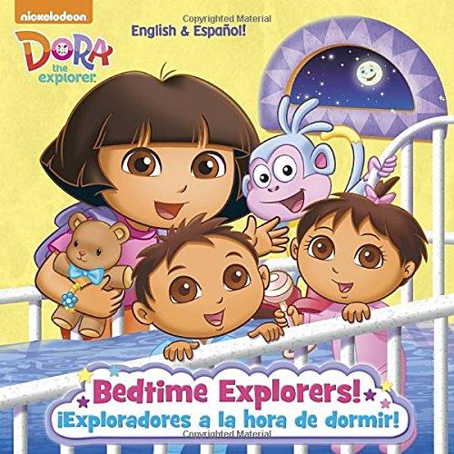Bedtime Explorers!/¡Exploradores a la hora de dormir! (Dora the Explorer) (Pictureback(R)) ()