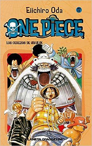 One Piece Nº 17: Los Cerezos De Hiruluk por Eiichiro Oda