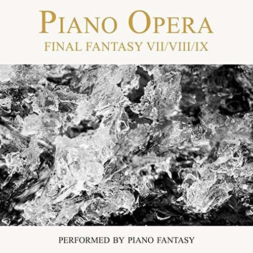 Piano Opera Final Fantasy VII/...