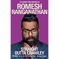 Straight Outta Crawley: Memoirs of a Distinctly Average Human Being