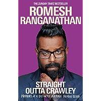 Straight Outta Crawley: Memoirs of a Distinctly Average