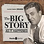 The Big Story: As It Happened | Paul Hedrick