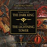 img - for Dark King and Lightning Tower (Warhammer 40,000 Novels: Horus Heresy) book / textbook / text book