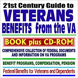 21st Century Guide to Veterans Benefits from the VA