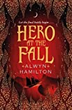 Hero at the Fall: Rebel of the Sands 3 (Rebel of the Sands Trilogy)