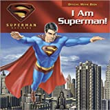 img - for I Am Superman! (Superman Returns) book / textbook / text book