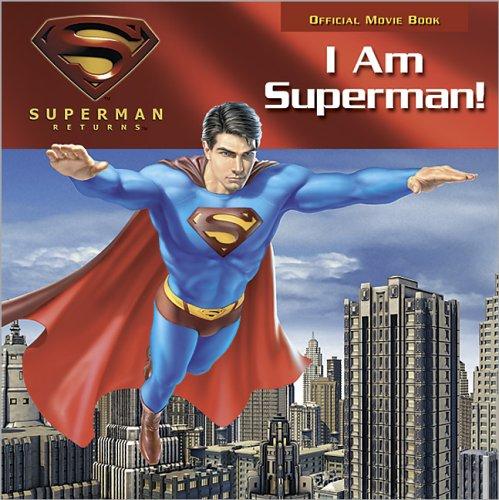 I Am Superman! (Superman Returns) ebook