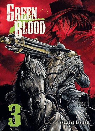 Descargar Libro Green Blood, Vol. 3 Masasumi Kakizaki