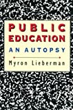 Public Education: An Autopsy