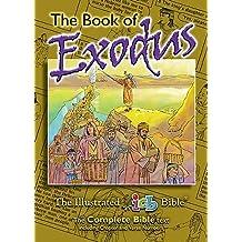 International Children's Bible - ICB - The Illustrated Bible: Exodus