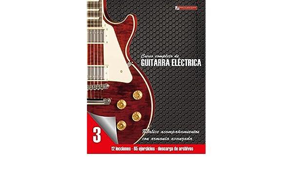 Curso completo de guitarra eléctrica nivel 3: Nivel 3 Realice acompañamientos con armonía avanzada (Spanish Edition) - Kindle edition by Miguel Martinez ...